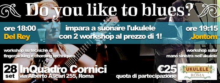 Workshop Del Rey / Jontom presso Ukulele Roma