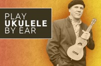 Play Ukulele By Ear